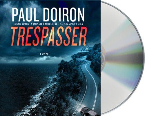9781427212252: Trespasser (Mike Bowditch Mysteries)