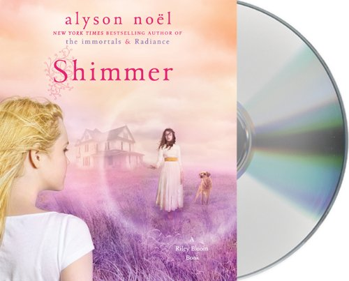9781427212504: Shimmer (A Riley Bloom Book)