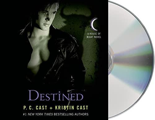 9781427213396: Destined (House of Night Novels)