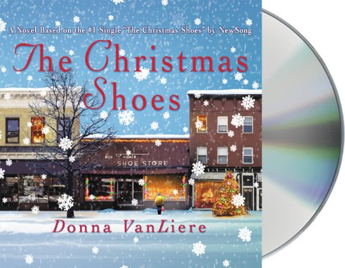 The Christmas Shoes: Donna VanLiere