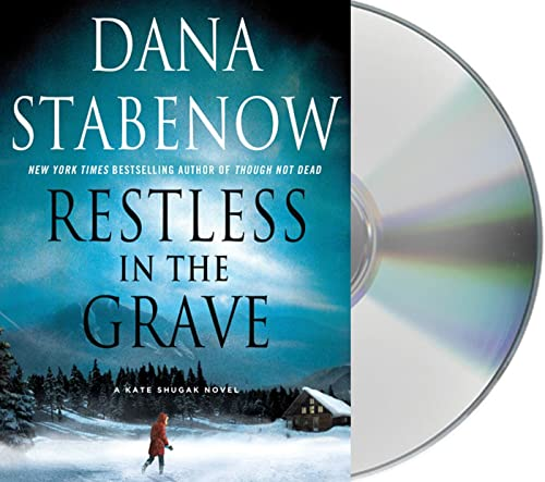 Restless in the Grave (Kate Shugak Novels) (1427214832) by Dana Stabenow