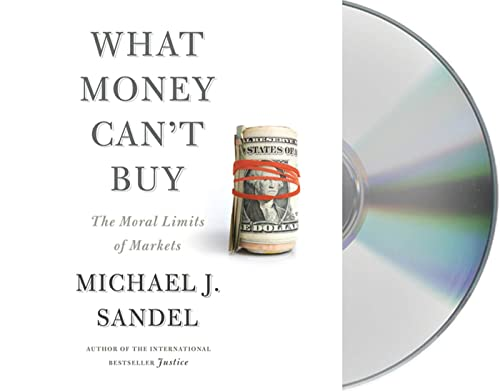 9781427214928: What Money Can't Buy: The Moral Limits of Markets