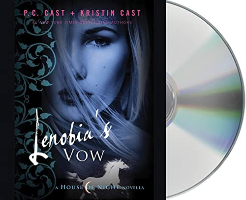 Lenobia's Vow: A House of Night Novella (House of Night Novellas): P. C. Cast