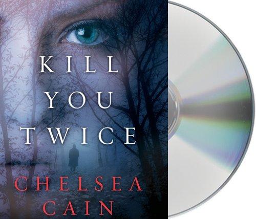 9781427221902: Kill You Twice: An Archie Sheridan / Gretchen Lowell Novel