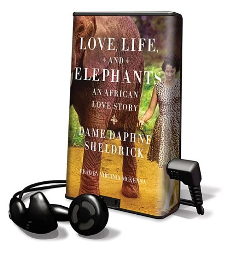 9781427227621: Love, Life, and Elephants: An African Love Story