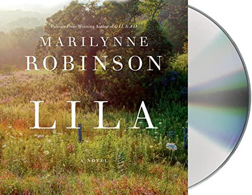 Lila (Compact Disc): Marilynne Robinson