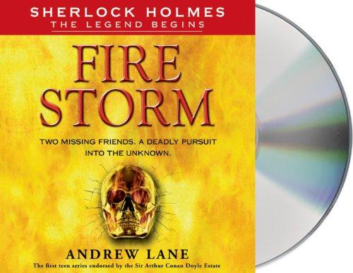 Fire Storm (Sherlock Holmes: the Legend Begins): Lane, Andrew