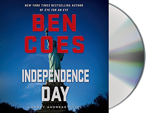 Independence Day: A Dewey Andreas Novel: Coes, Ben