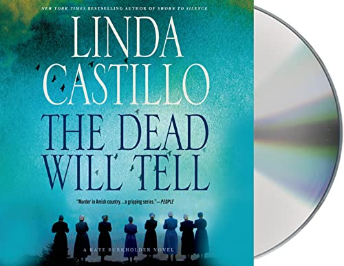 The Dead Will Tell (Compact Disc): Linda Castillo