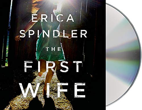 The First Wife: A Novel: Erica Spindler