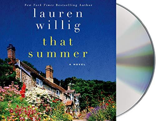 That Summer: A Novel: Lauren Willig
