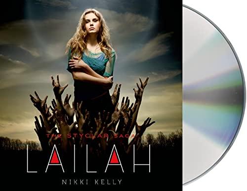 9781427251336: Lailah (Styclar Saga)