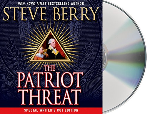 The Patriot Threat (Compact Disc): Steve Berry