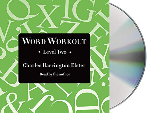Word Workout, Level Two: Building a Muscular Vocabulary in 10 Easy Steps: Elster, Charles ...