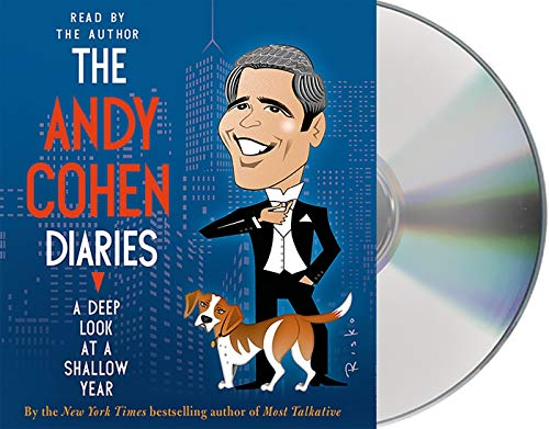 9781427259318: The Andy Cohen Diaries: A Deep Look at a Shallow Year