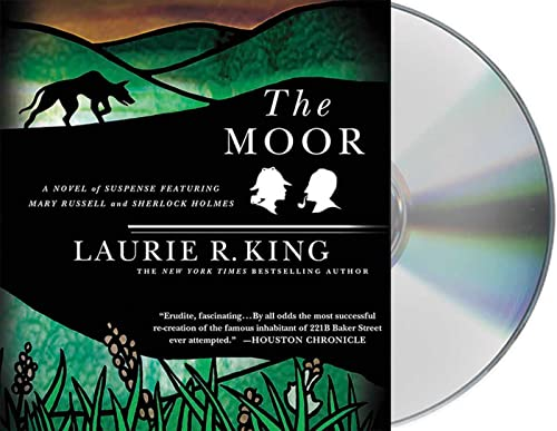 The Moor: A Novel of Suspense Featuring Mary Russell and Sherlock Holmes: Laurie R King