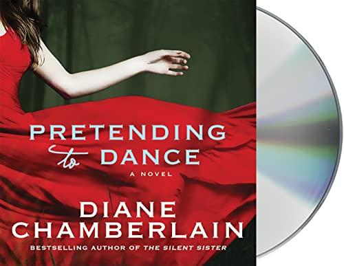 Pretending to Dance (Compact Disc): Diane Chamberlain