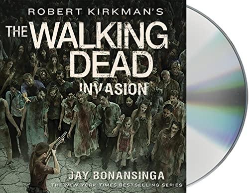 9781427262080: Robert Kirkman's The Walking Dead: Invasion (The Walking Dead Series)