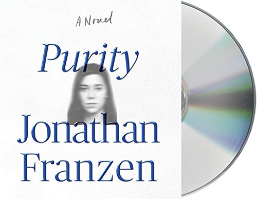Purity: A Novel: Jonathan Franzen