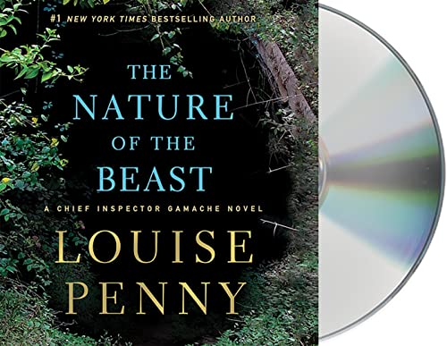 The Nature of the Beast: A Chief Inspector Gamache Novel: Louise Penny