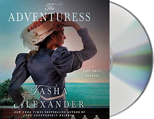 The Adventuress: A Lady Emily Mystery (Lady Emily Mysteries): Tasha Alexander