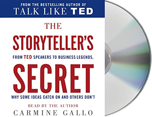 9781427266842: The Storyteller's Secret: From TED Speakers to Business Legends, Why Some Ideas Catch On and Others Don't