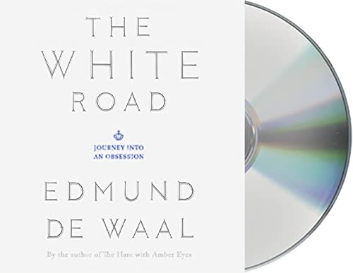 9781427267504: The White Road: Journey into an Obsession