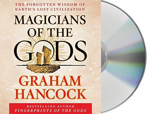 9781427267870: Magicians of the Gods: Sequel to the International Bestseller Fingerprints of the Gods