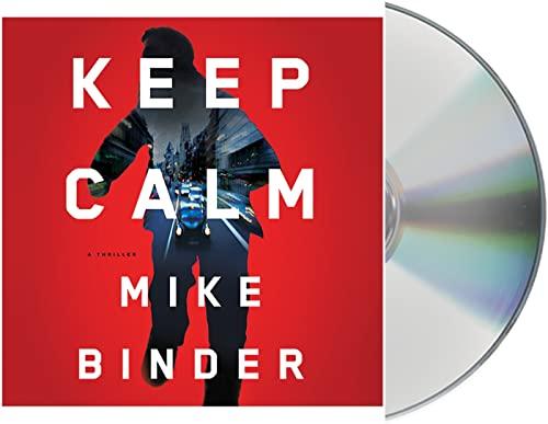 9781427268099: Keep Calm: A Thriller
