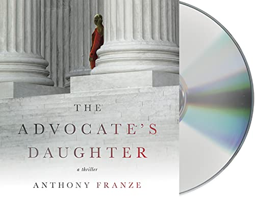 9781427268341: The Advocate's Daughter: A Thriller