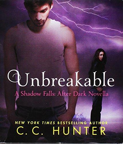 9781427271327: Unbreakable (Shadow Falls: After Dark)