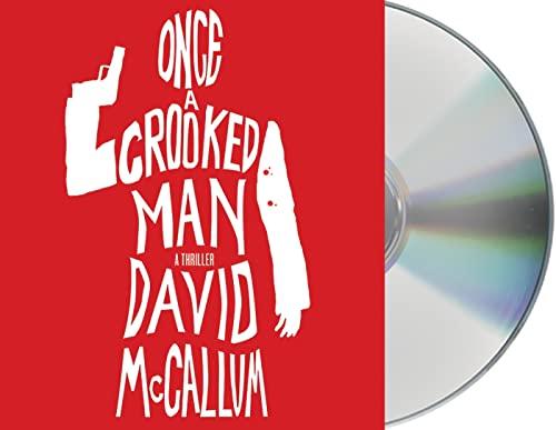 Once a Crooked Man: A Novel: David McCallum
