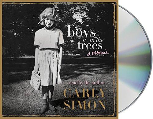 Boys in the Trees: A Memoir (Compact Disc): Carly Simon