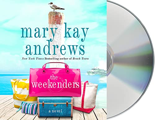 The Weekenders (Compact Disc): Mary Kay Andrews