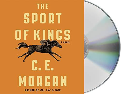 The Sport of Kings Format: AudioCD: Morgan C. E.