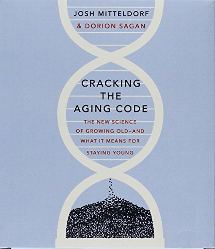 9781427272843: Cracking the Aging Code: The New Science of Growing Old - And What It Means for Staying Young