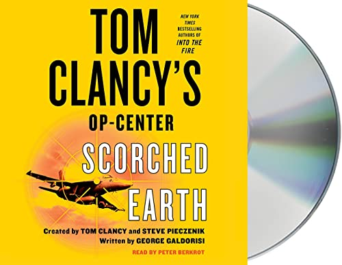 Tom Clancy's Op-Center: Scorched Earth (Compact Disc): George Galdorisi