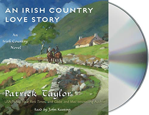 An Irish Country Love Story (Compact Disc): Patrick Taylor