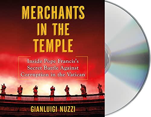 9781427276193: Merchants in the Temple: Inside Pope Francis's Secret Battle Against Corruption in the Vatican