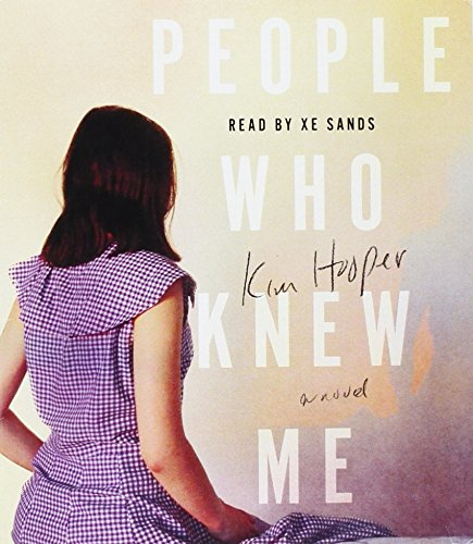 People Who Knew Me: Hooper, Kim/ Sands, Xe (Narrator)