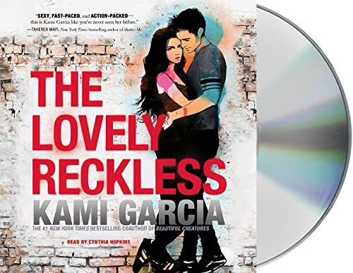 The Lovely Reckless (Compact Disc): Kami Garcia