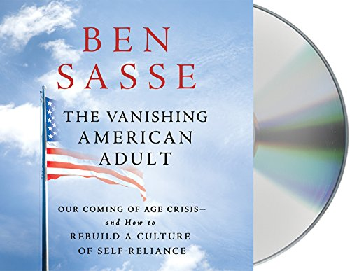 9781427283092: The Vanishing American Adult: Our Coming-of-Age Crisis--and How to Rebuild a Culture of Self-Reliance