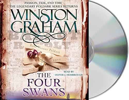 The Four Swans: A Novel of Cornwall, 1795-1797 (Poldark): Winston Graham