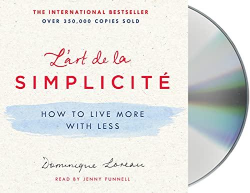 9781427288165: L'art de la Simplicité: How to Live More with Less