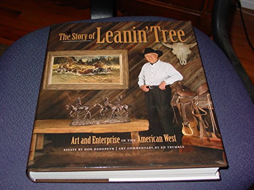 The story of leanin tree art and enterprise in the american west by the story of leanin tree art and enterprise in the american west don hedgpeth m4hsunfo