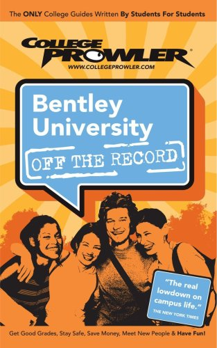 9781427400222: Bentley University, MA (College Prowler: Bentley University Off the Record)