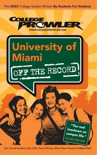9781427401779: University of Miami: College Prowler Guide (College Prowler: University of Miami Off the Record)