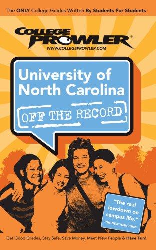 9781427401847: University of North Carolina (UNC): Off the Record - College Prowler (College Prowler: University of North Carolina Off the Record)