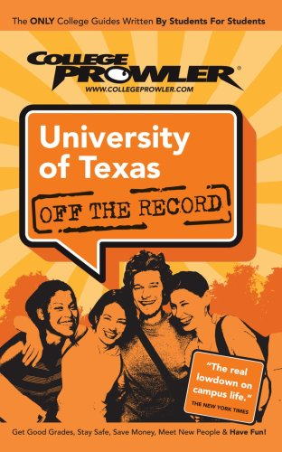 9781427402004: University of Texas - College Prowler Guide (College Prowler: University of Texas Off the Record)