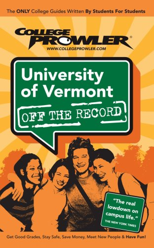 9781427402028: University of Vermont: Off the Record - College Prowler
